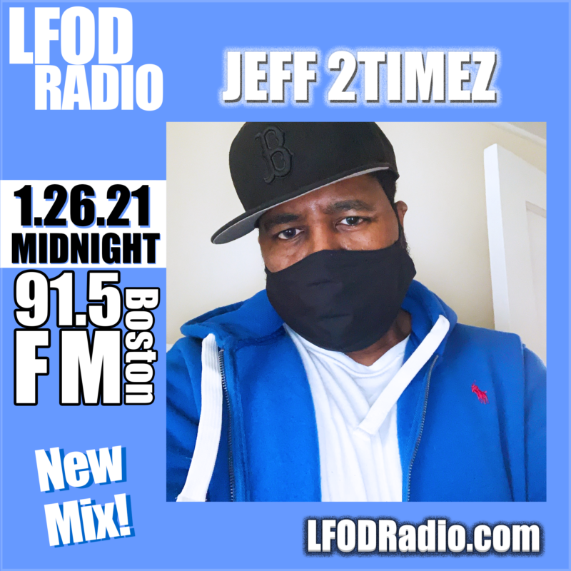 Jeff 2Timez x LFOD