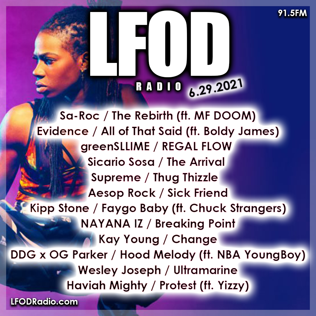 LFOD Radio 6.29.21 #LFODMix