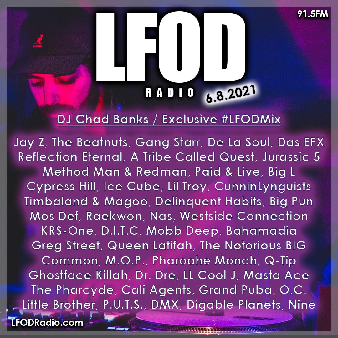 Dj Chad Banks #LFODMix