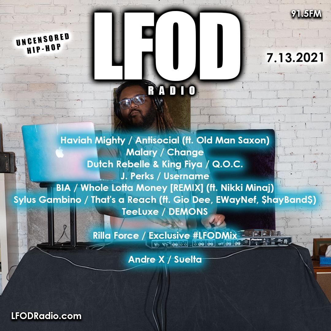 LFOD Radio 7.13.21 – Rilla Force [REWIND]