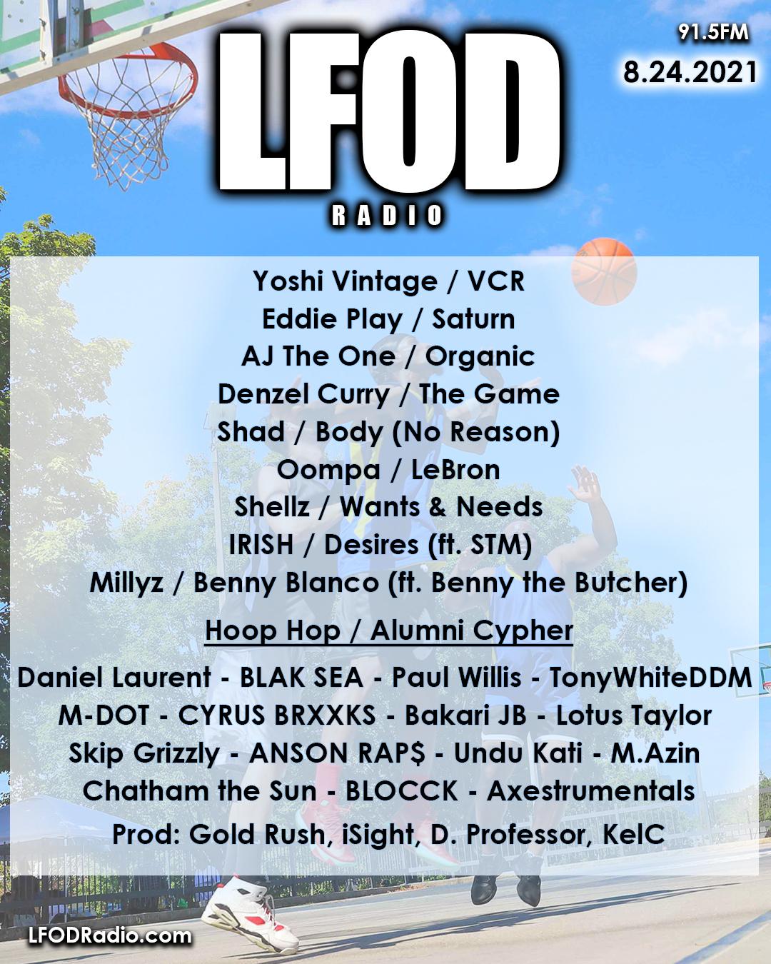 8.24.21 LFOD Radio – Hoop Hop Cypher!